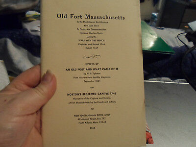 Old Fort Massachusetts In East Hancock 1745-1770 1965 New Englandiana Bookshop