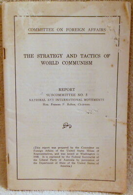 Strategy / Tactics Of World Communism - Committee On Foreign Affairs - 1948
