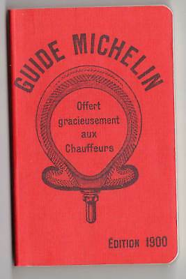 Guide MICHELIN 1900 ( réimpression )