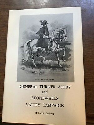 General Turner Ashby And Stonewall's Valley Campaign - Signed