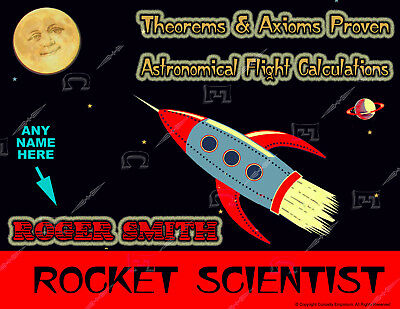 Awesome Personalized Rocket Scientist Sign Ready To Frame Very Cool *p40