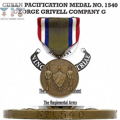 No. 1540 US ARMY CUBAN PACIFICATION MEDAL GEORGE GRIVELL 28TH INFANTRY NUMBERED