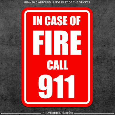 In Case Of Fire Call 911 Sticker Decal vinyl Business Warning / Caution / Police