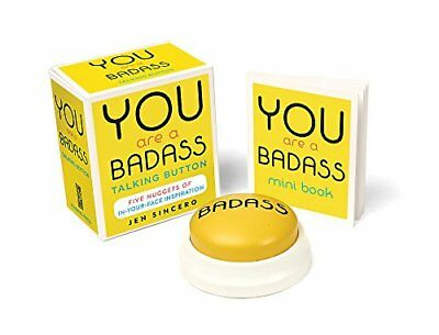 You Are a Badass® Talking Button: Five Nuggets of In-Your-Face Inspiration (M...