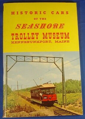 Historic Cars of the Seashore Trolley Museum Kennebunkport Maine ME Book/5th Ed