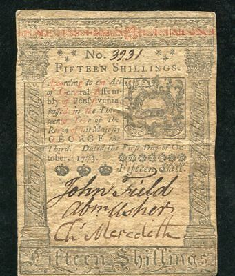 PA-168 OCTOBER 1, 1773 15s FIFTEEN SHILLINGS PENNSYLVANIA COLONIAL CURRENCY