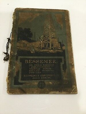 Original Bessemer Oil Fields Engines Catalog ! Rare