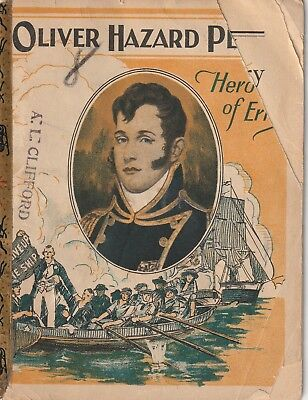 Oliver Hazard Perry Hero of Erie John Hancock Life Ins. booklet. See 2 scans