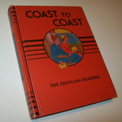 Quinlan Reader COAST TO COAST 1953 IN STUNNING BEAUTIFUL CONDITION Heffron illus