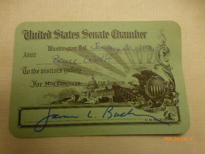 """Visitor's pass to attend the """"US Senate"""" issued by Senator  James Buckley"""