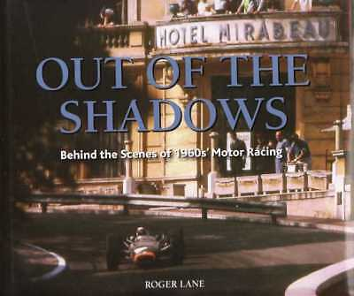 Out Of The Shadows - Behind The Scenes of 1960s' Motor Racing