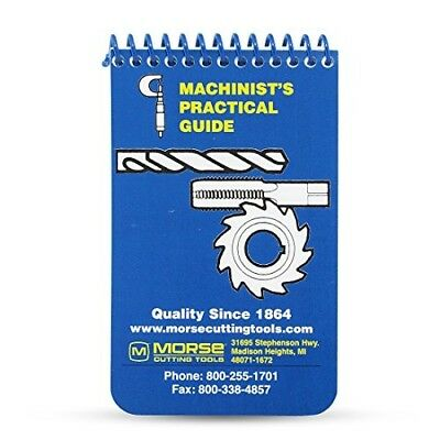 Morse Machinist's Practical Guide for Pocket or Toolbox Handbook General Info