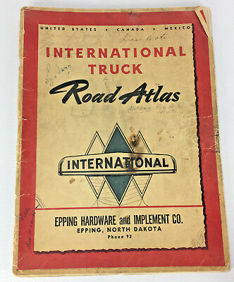 1940s  International Truck Road Atlas - Epping Hardware & Implement Co. N.D.