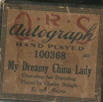My Dreamy China Lady, played by Charley Straight QRS 100368 Piano Roll Original