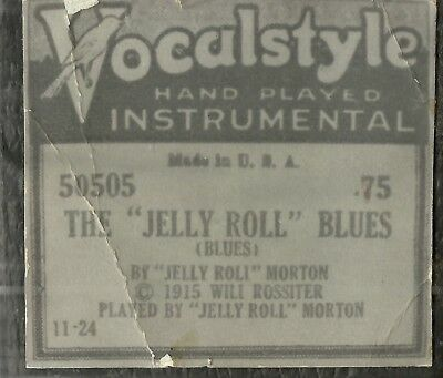 The Jelly Roll Blues played by Jelly Roll Morton Vocalstyle 50505 Piano Roll RCT