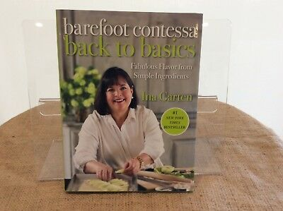 Barefoot Contessa Back To Basics Fab Flavor Simple Ings Ina Garten
