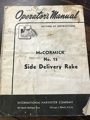 McCormick No. 15 Side Delivery Rack Operator's Manual International Harvester Co