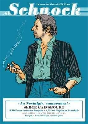 SCHNOCK N°6 SERGE GAINSBOURG Christophe Ernault Laurence Remila Collectif