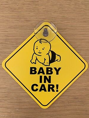 Baby in car sign with suction cup.Stick it to car window.