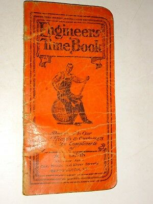 1912 ENGINEERS TIME BOOK ROBB CLOTHING CO SWEET ORR CLOTHING Advertising booklet