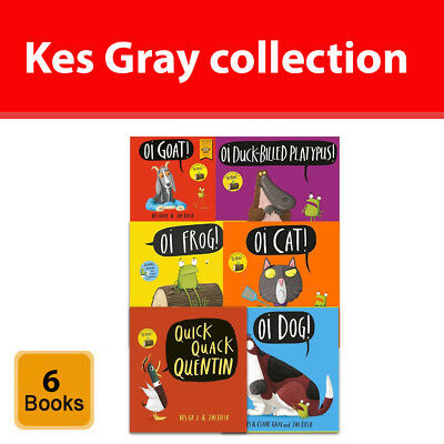 Kes Gray collection 6 books set Oi Frog, Dog, Quick Quack Quentin, Oi Goat NEW