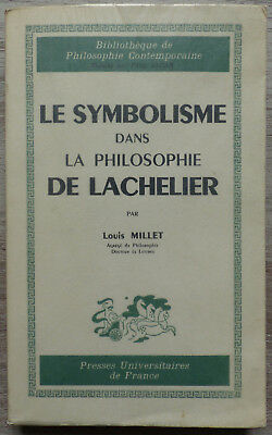 The symbolism in the philosophy of Lachelier, by Louis Millet - 1959