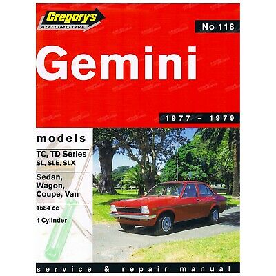 Gregory's Workshop Repair Manual Book Holden Gemini TC TD 4Cylinder 1977 to 1979