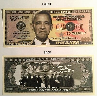 RARE: OBAMA (NOBAMA) Trillion Dollar Novelty Note, Politics, Buy 5 Get one FREE