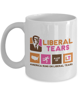 Liberal Tears - America Runs On 11oz. Mug - Deplorables Drink - Republican Pride