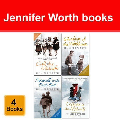 Jennifer Worth Collection 4 Books Set Call The Midwife, Shadows Of The Workhouse