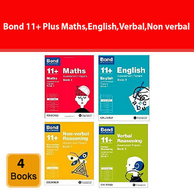 Bond 11+ Plus Maths,English,Verbal,Non verbal 4 Books set collection Paper back