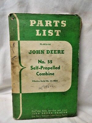 VINTAGE JOHN DEERE TRACTOR PARTS LIST MANUAL  Number 55 Self-Propelled Combine
