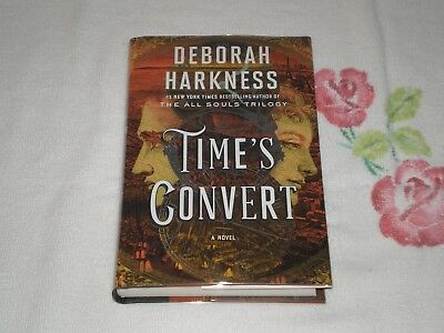 TIME'S CONVERT by DEBORAH HARKNESS   *SIGNED*