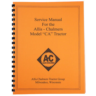 Allis Chalmers Ca Tractor Service Manual New