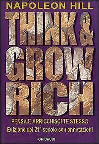 Napoleon Hill Think and grow rich. Pensa e arricchisci te stesso Libro (guz)