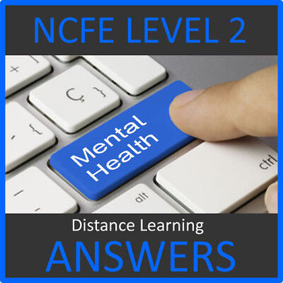Ncfe Cache Level 2 Certificate In Mental Health Problems Answers Help