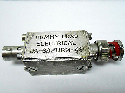 Da-69/urm-48 Joint Electric Electrical Dummy Load 68 Ohms/ Coaxial New Old Stock