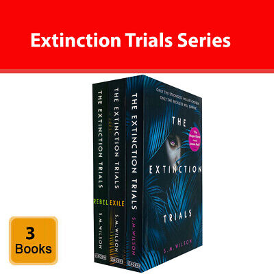 The Extinction Trials Series S.M. Wilson Collection 3 Books Set Young Adult Pack