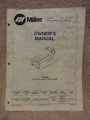 Miller Welds S-22A 24 Volt A/c Wire Feeder Owners Manual