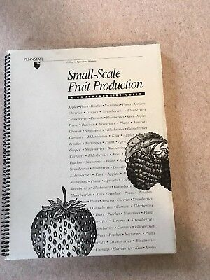 """""""Small-Scale Fruit Production"""" Penn State College Of Agricultural Sciences PSU"""