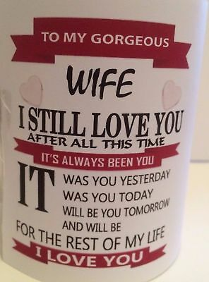 To My Gorgeous Wife fiancee After all this time Novelty mug gift any name 312