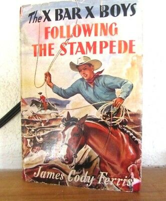 1942 The X Bar X Boys Following The Stampede J.c. Ferris As Is Dust Jacket