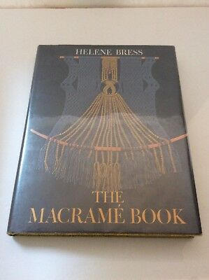 The Macrame Book by Helene Bress 1972 Hardcover