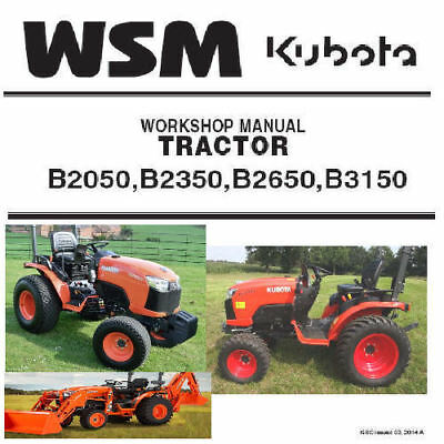 KUBOTA B2050 B2350 B2650 B3150 Tractor Workshop Service Manual PDF CD Nice