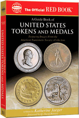 Guide Book of US Tokens and Medals - Red Book, Whitman