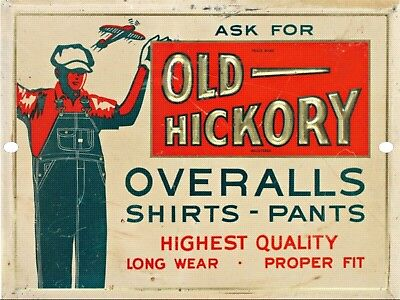 Vintage Retro Reproduction Old Hickory Overalls Pants and Shirts Tin Sign 9x12