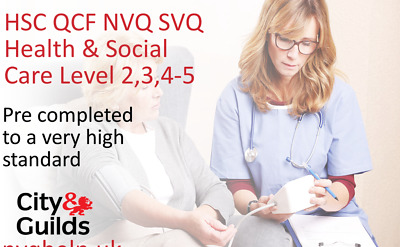 Health & Social Care L234&5 HSC QCF NVQ SVQ Coursework Assignment Help & Answers