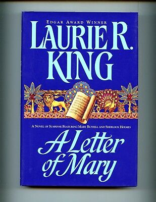 A LETTER OF MARY ( Mary Russell & Sherlock Holmes), L King, SIGNED, 1st  HBdj VG