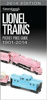 Lionel Trains Pocket Price Guide 1901-2014: 2014 Edition (Greenbergs Pocket Pric