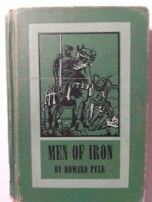 Men Of Iron By Howard Pyle 1919 Hardcover Vintage Book Antique Book Old Book